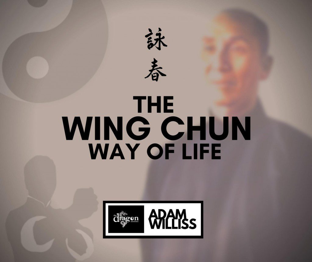The Wing Chun Way of Life